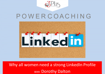 Why all women need a strong LinkedIn profile