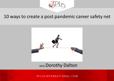10 ways to createa post pandemic career safety net