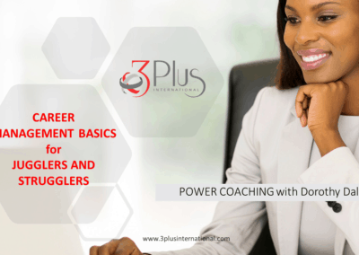 Strugglers and Jugglers – Career Management Basics Session #1